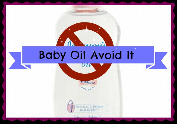 Baby Oil Why You Should Avoid it (by WhippedGreenGirl.com)