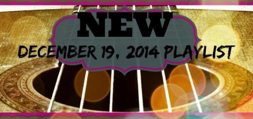 Dec.19, 2014 Playlist