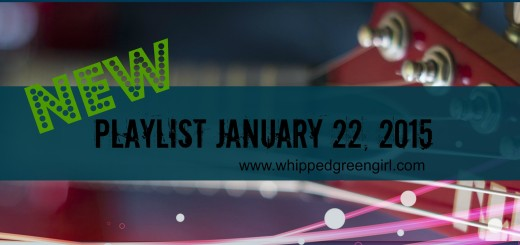 Playlist for Jan.22, 2015