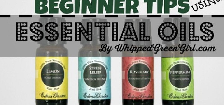 Beginner Tips Using Essential Oils
