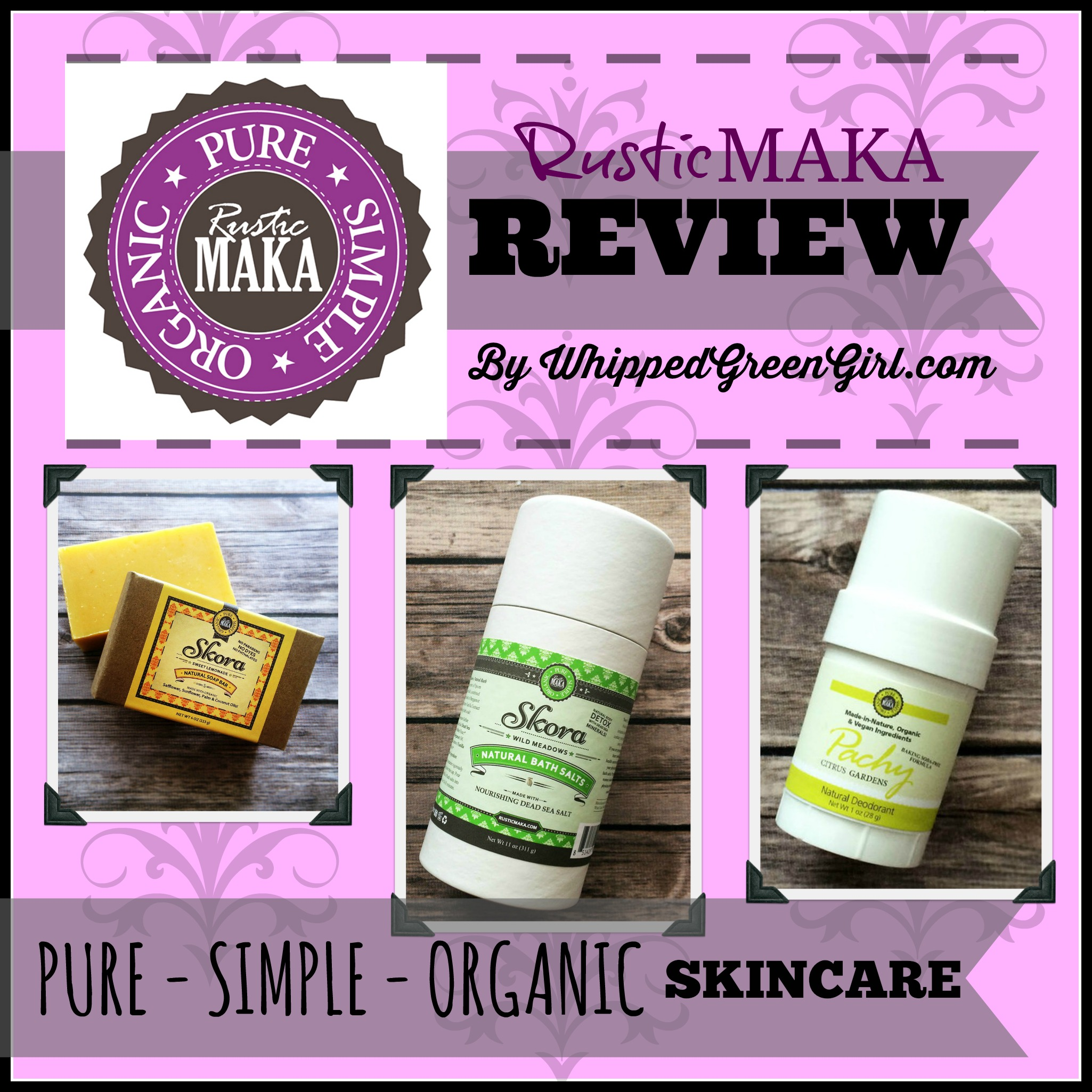 Rustic Maka (All-Natural Skincare) Review