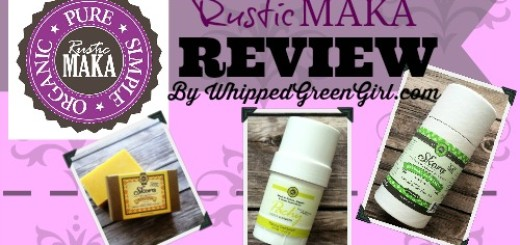 Rustic Maka Product Review by WhippedGreenGirl.com