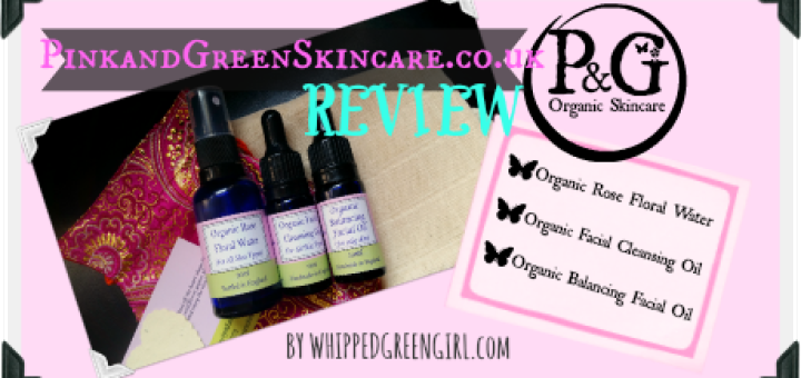 Pink and Green Organic Skincare #REVIEW (By WhippedGreenGirl.com)