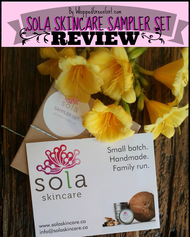 Sola Skincare Sampler Set Review by WhippedGreenGirl.com (#organic #handmade #skincare)