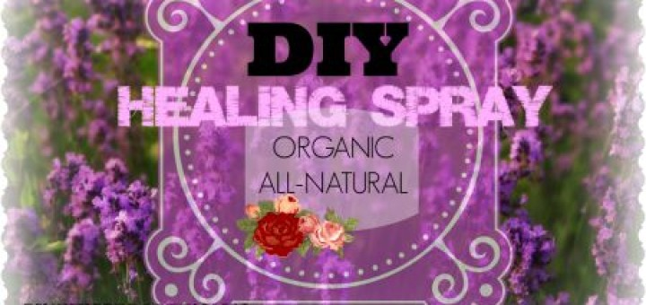 #DIY Healing Spray #RECIPE (by WhippedGreenGirl.com) via OttawaMommyClub.ca- #Aromatherapy Benefits- easy to blend, safe for all skin types