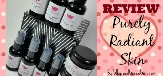 Purely Radiant Skin #Review (By WhippedGreenGirl.com) #organic #toxicfree #skincare