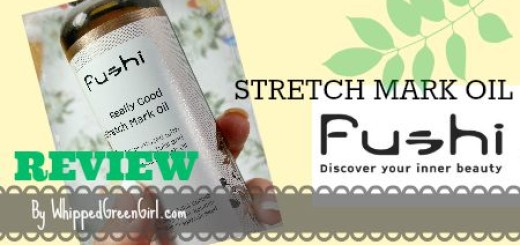 Fushi Stretch Mark Oil #Review (By WhippedGreenGirl.com) #organic #allnatural #skincare treatment for #stretchmarks
