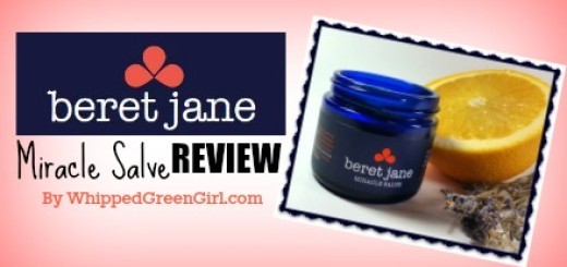 Beret Jane Miracle Salve #Review (By WhippedGreenGirl.com) #organic #salve