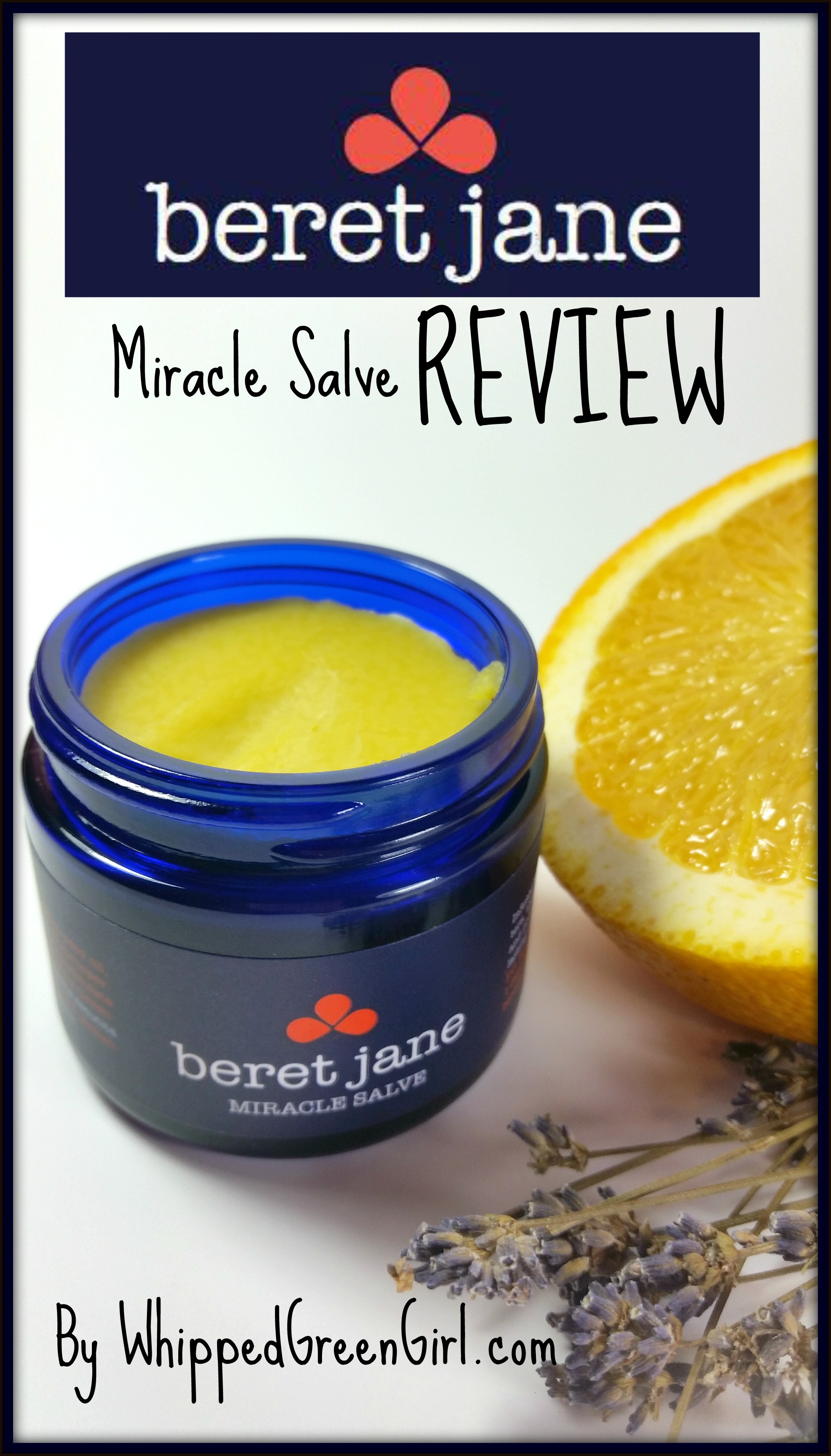 Beret Jane Miracle Salve #Review (By WhippedGreenGirl.com) #salve #organic #beretjane