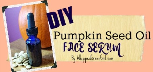 #DIY Pumpkin Seed Oil Face Serum (Benefits of Pumpkin Seed Oil- anti-aging & organic) By WhippedGreenGirl.com