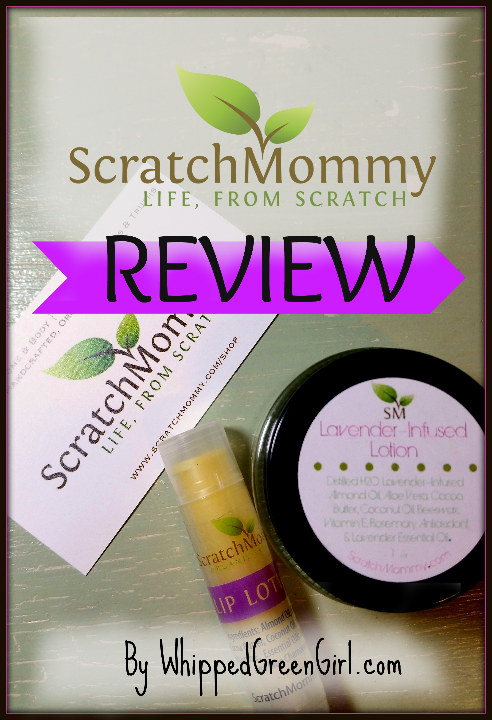 ScratchMommy.com Review (By WhippedGreenGirl.com) Lavender Lotion & Lip Lotion (#organic - #skincare)