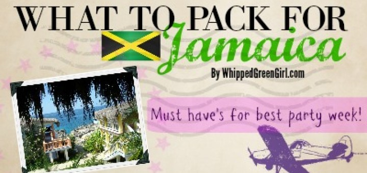 What to Pack for Jamaica (By WhippedGreenGirl.com)#Jamaica #All-Inclusive #Trip