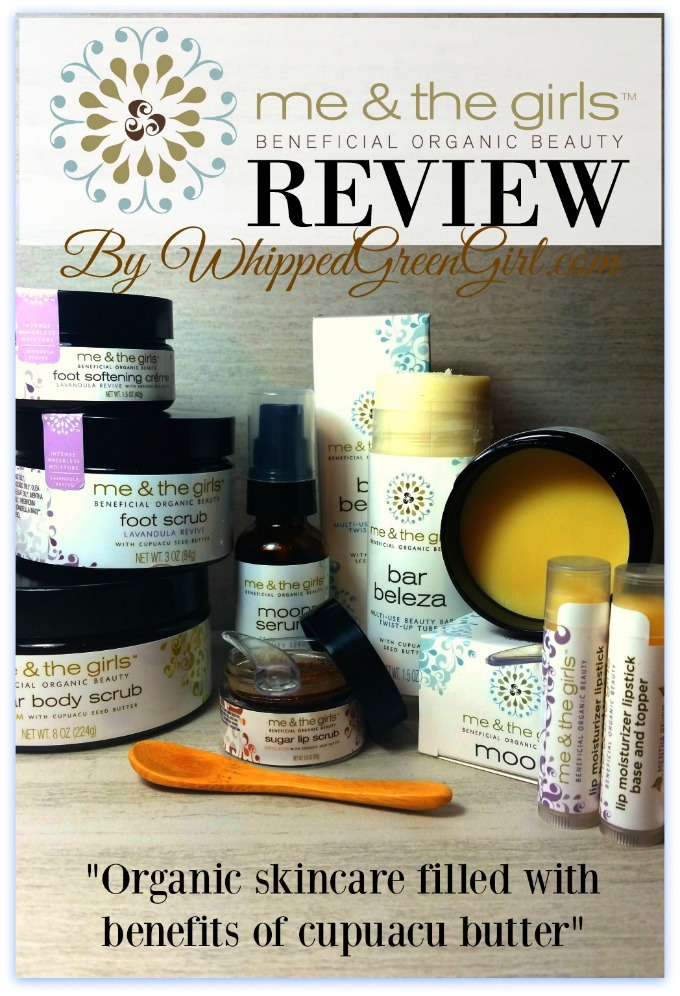 Me and The Girls Review (by WhippedGreenGirl.com) #organic skincare that uses benefits of #cupuacu seed butter