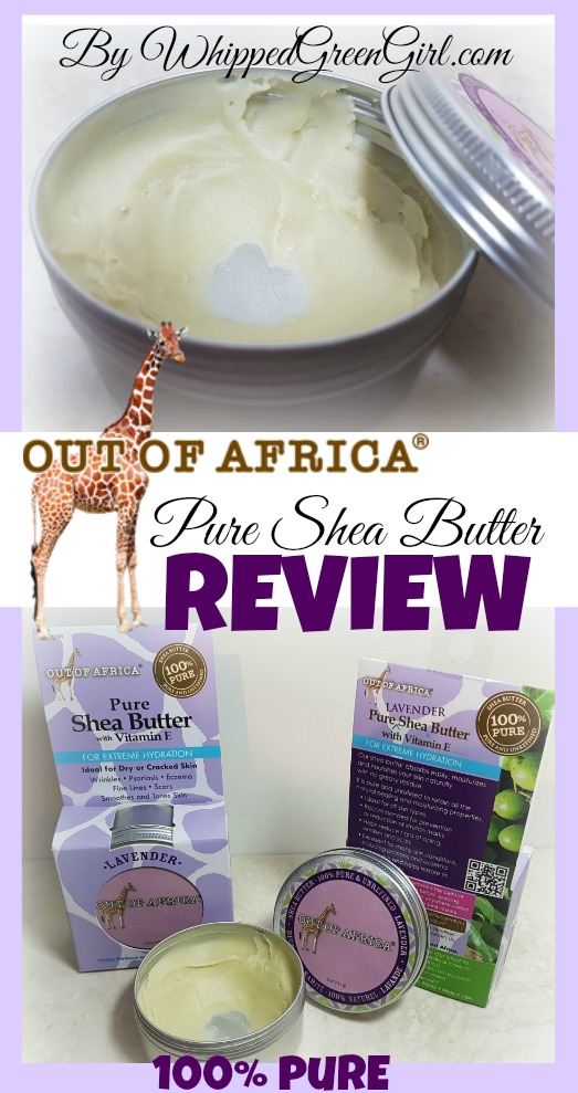 Out of Africa Pure Shea Butter Review (By WhippedGreenGirl.com) #sheabutter #organic #GMOFREE #100pure FAV moisturizer of 2017 so far