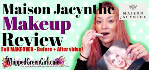 Maison Jacynthe Makeup Makeover Review (By WhippedGreenGirl.com) SEE FULL MAKEOVER VIDEO #organic #allnatural #toxicfree #makeup #cosmetics