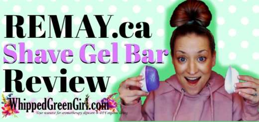 Remay Shave Gel Bar Review (by WhippedGreenGirl.com) #Remay #Shave #Shaving #ShavingGel #Vegan #CrueltyFree