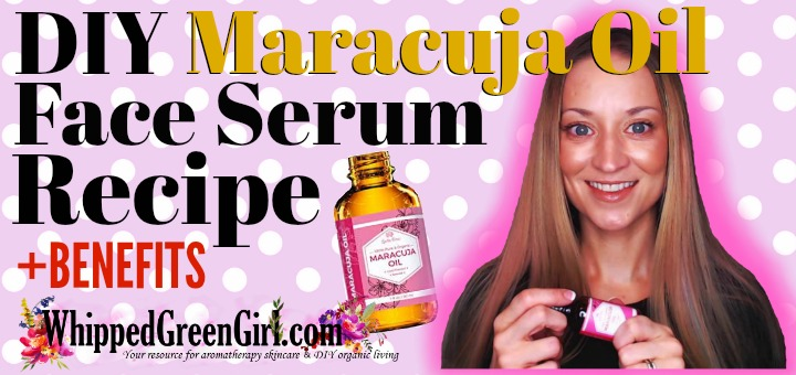 DIY Maracuja Oil Face Serum Recipe (by WhippedGreenGirl.com) #DIY #DIYSkincare #MaracujaOil #BestFaceSerum #AntiAging #Skincare