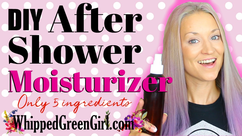 DIY After Shower Moisturizer – SIMPLE EASY SPRAY! By WhippedGreenGirl.com #DIY #DIYSkincare #Toner #ShowerSpray #Aromatherapy #GreenBeauty