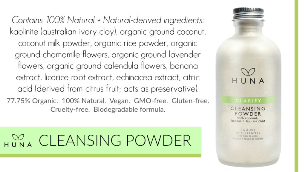 Huna Cleanser Powder Review - by WhippedGreenGirl.com #greenbeauty #cleansing #cleansingpowder #natural #skincare